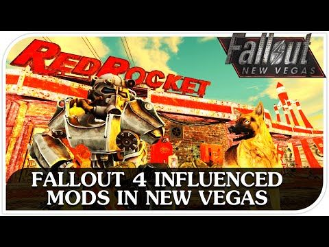 FALLOUT 4 Influenced Mods - Fallout New Vegas Mods Weekly