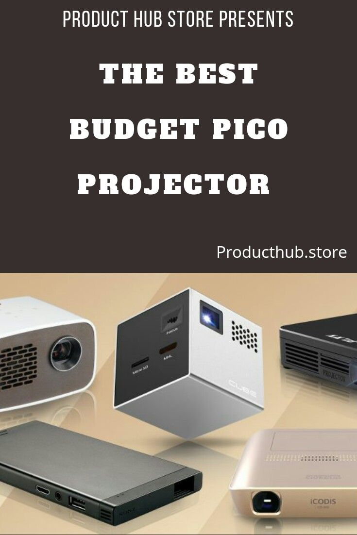 Best Sellers The13 Best Budget Pico Projector That Are Affordable To Buy Pico Projector Smartphone Projector Projector