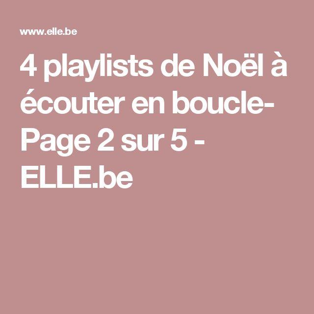 4 playlists de Noël à écouter en boucle- Page 2 sur 5 - ELLE.be