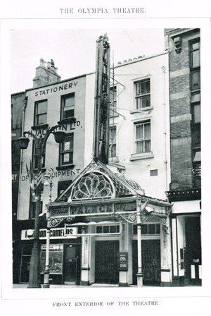 Olympia Theatre in the 1960s. In June 1897, Dan Lowrey's was closed and remodelled and in August of that year it reopened as The Empire Palace Theatre of Varieties.  So it happens that the theatre we now call The Olympia, this beautiful Rococo building, is almost precisely as it was on that August day in 1897