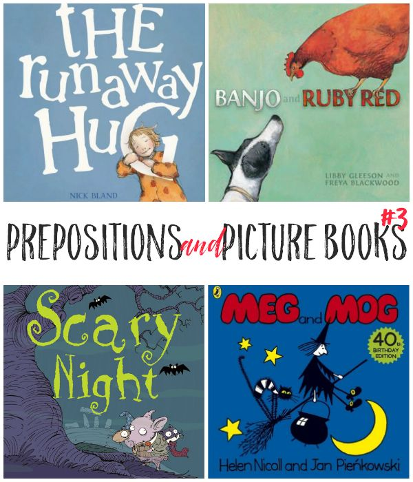 Prepositions and Picture Books - a great booklist perfect for teaching spatial concepts and developing parts of speech in young children | you clever monkey