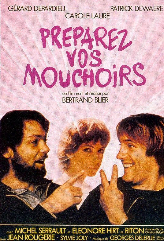 Préparez vos mouchoirs film intégral de Bertrand Blier