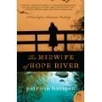 7/20/2016  The Midwife of Hope River by Patricia Harman.This was in my head every time I put it down. Taking place in poverty stricken West Virginia during the Depression, the twice widowed (sort of) Patience, is delivering babies for anyone who needs her, from the wealthy White, to the poorest unemployed, to Black families whom the KKK wouldn't want her near. 9 out of 10. I could reread it tomorrow, a recommendation I've rarely made.