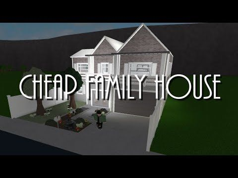 Bloxburg Cheap Family House 40k Youtube In 2019