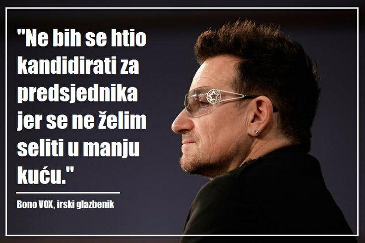 Bono Vox o manjoj kući