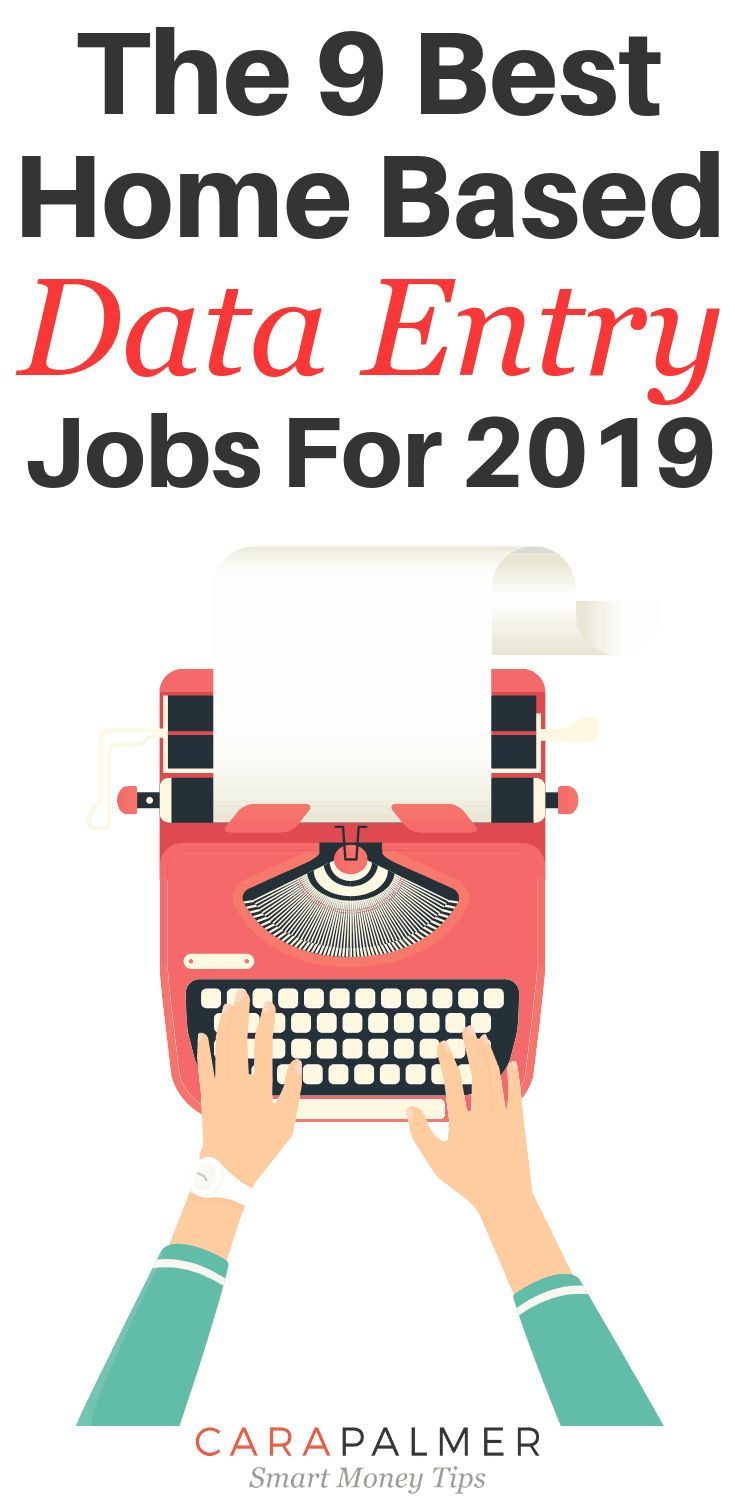 The 9 Best Home Based Data Entry Jobs For 2019