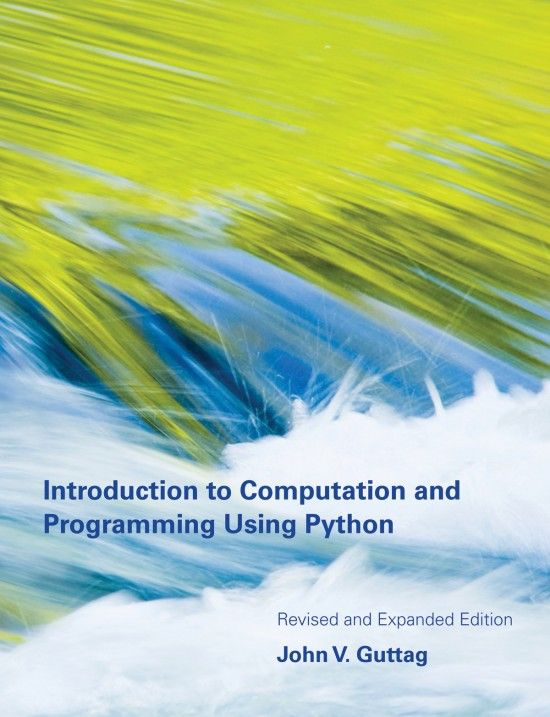 Introduction To Computation And Programming Using Python Revised