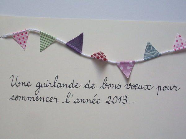 Une guirlande de bon voeux pour l'année 2013...!