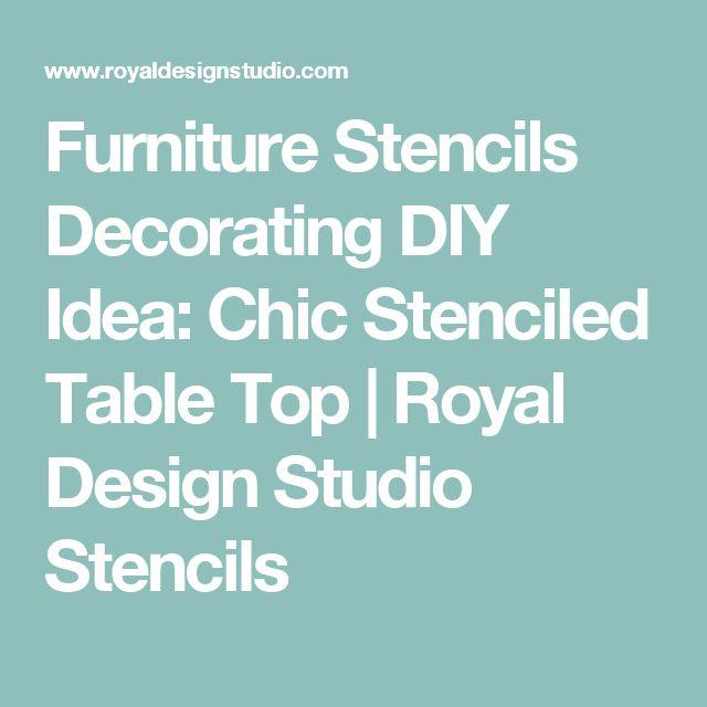 Furniture Stencils Decorating DIY Idea: Chic Stenciled Table Top                           | Royal Design Studio Stencils