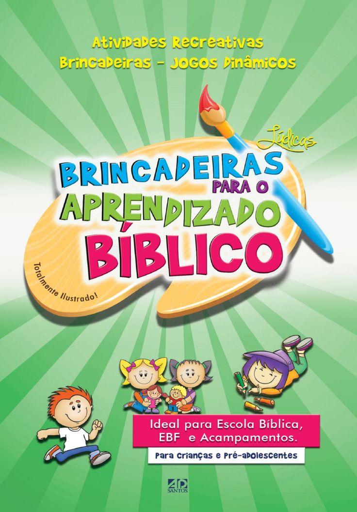 Brincadeiras Lúdicas Para o Aprendizado Bíblico  BRINCADEIRAS LÚDICAS PARA O…