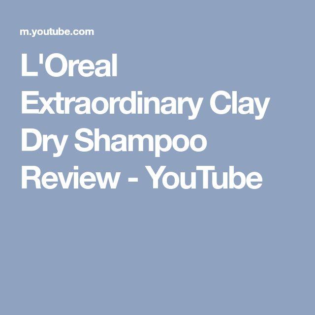 L'Oreal Extraordinary Clay Dry Shampoo Review - YouTube