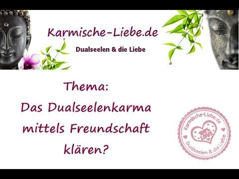 Video: Dualseelen & das Thema Freundschaft   Karmische-Liebe.de