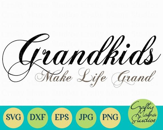 Download Grandkids Make Life Grand SVG Grandma Svg Nana Svg Gigi ...