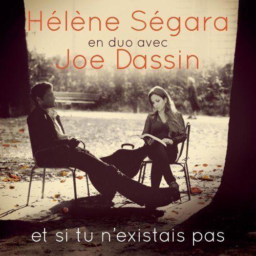 HELENE SEGARA | JOE DASSIN | ET SI TU N'EXITAIS PAS | CD NEUF | ENVOI RAPIDE