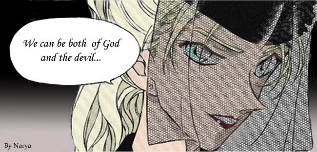 We can be both the god and the devil... Vermouth
