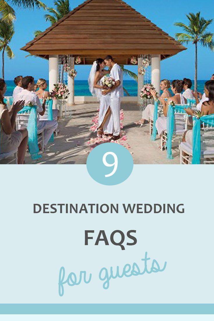 9 Common Destination Wedding Questions Guests Ask Wedding Questions Destination Wedding Questions Destination Wedding