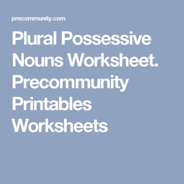 Plural Possessive Nouns Worksheet. Precommunity Printables Worksheets