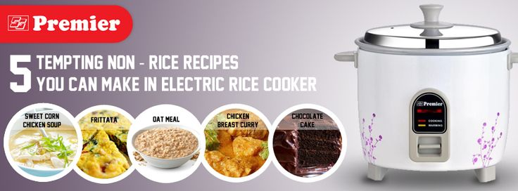 5 Tempting Non-rice Recipes you can Make in Electric Rice Cooker