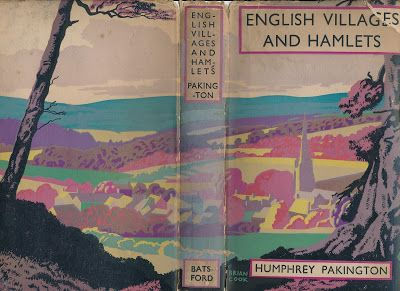 """Pictures from an Old Book: """"English Villages And Hamlets"""" By Humphrey Pakingt..."""