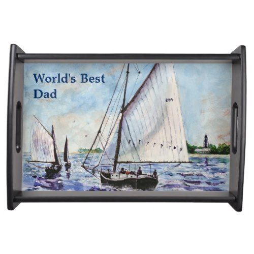 "One of a kind gift idea... Sailing Along Fine Art Sailboats Watercolor Food Trays ""World's Best Dad"" or personalize with your custom text. Original Art painting by JC Prida Art."