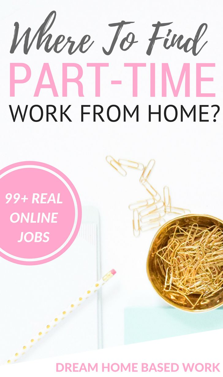 Do you want a work at home job that's part-time? If so, this list will give you plenty of options - 99 completely legitimate jobs!