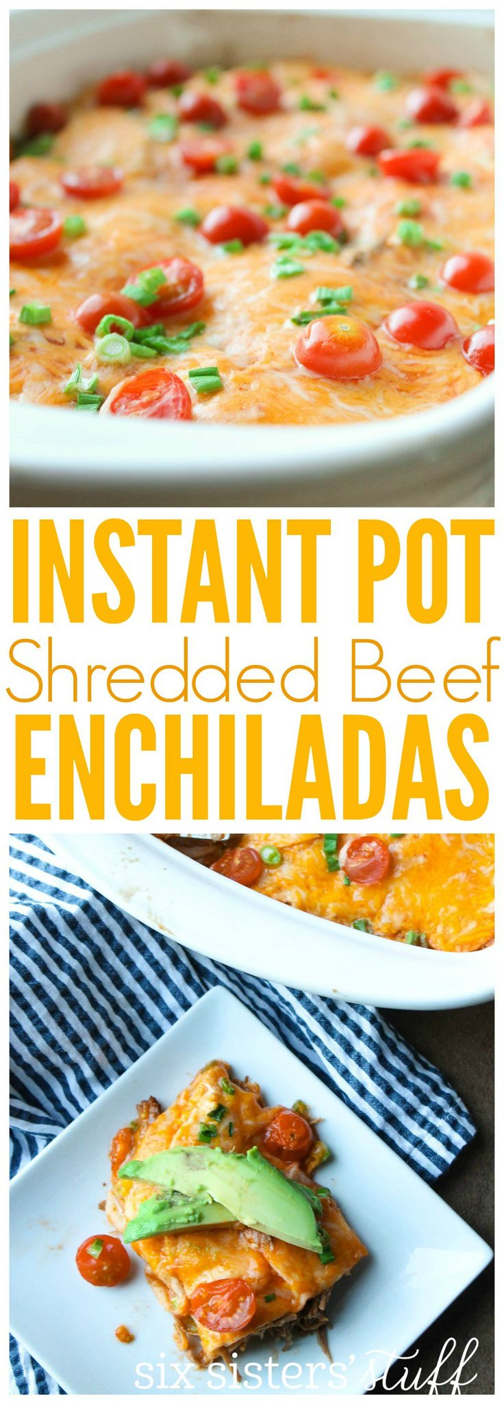 Instant Pot Shredded Beef Enchiladas from Six Sisters Stuff | Family Dinner Recipes | Family Meal Ideas | Best Instant Pot Recipes