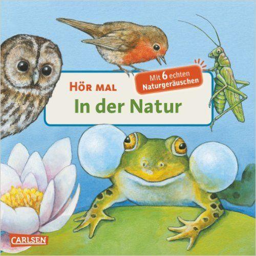 Hör mal: In der Natur