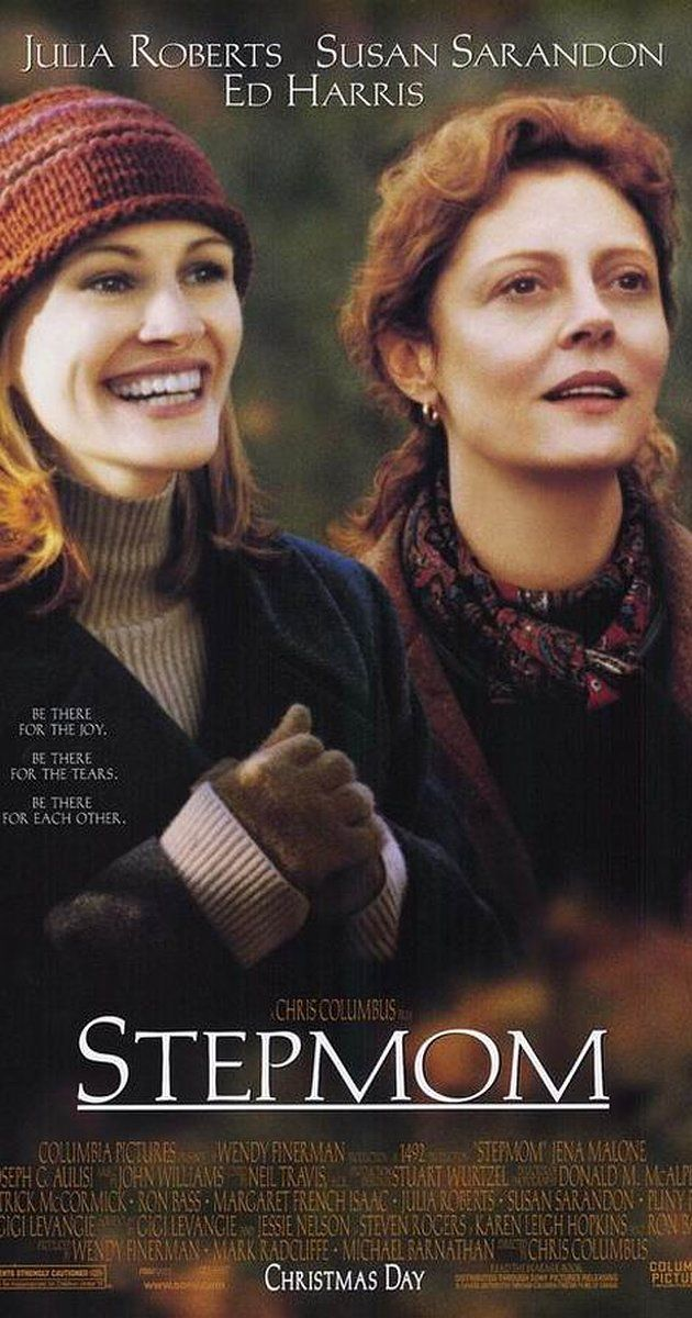 Directed by Chris Columbus.  With Julia Roberts, Susan Sarandon, Ed Harris, Jena Malone. A terminally ill woman has to settle on her former husband's new lover, who will be their children's stepmother.