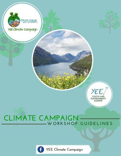Free workshop guides - Climate Change campaign by Youth and Environment Europe