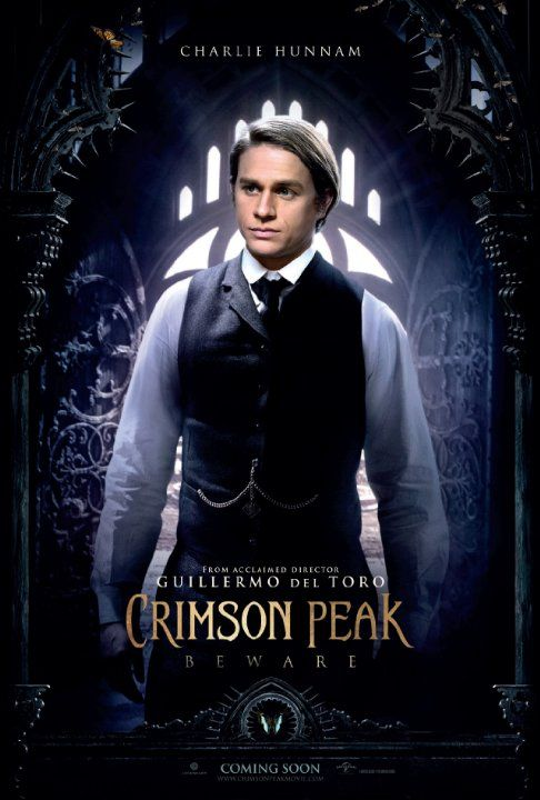 Charlie Hunnam - Crimson Peak (2015)  Cannot wait to see Charlie in this!