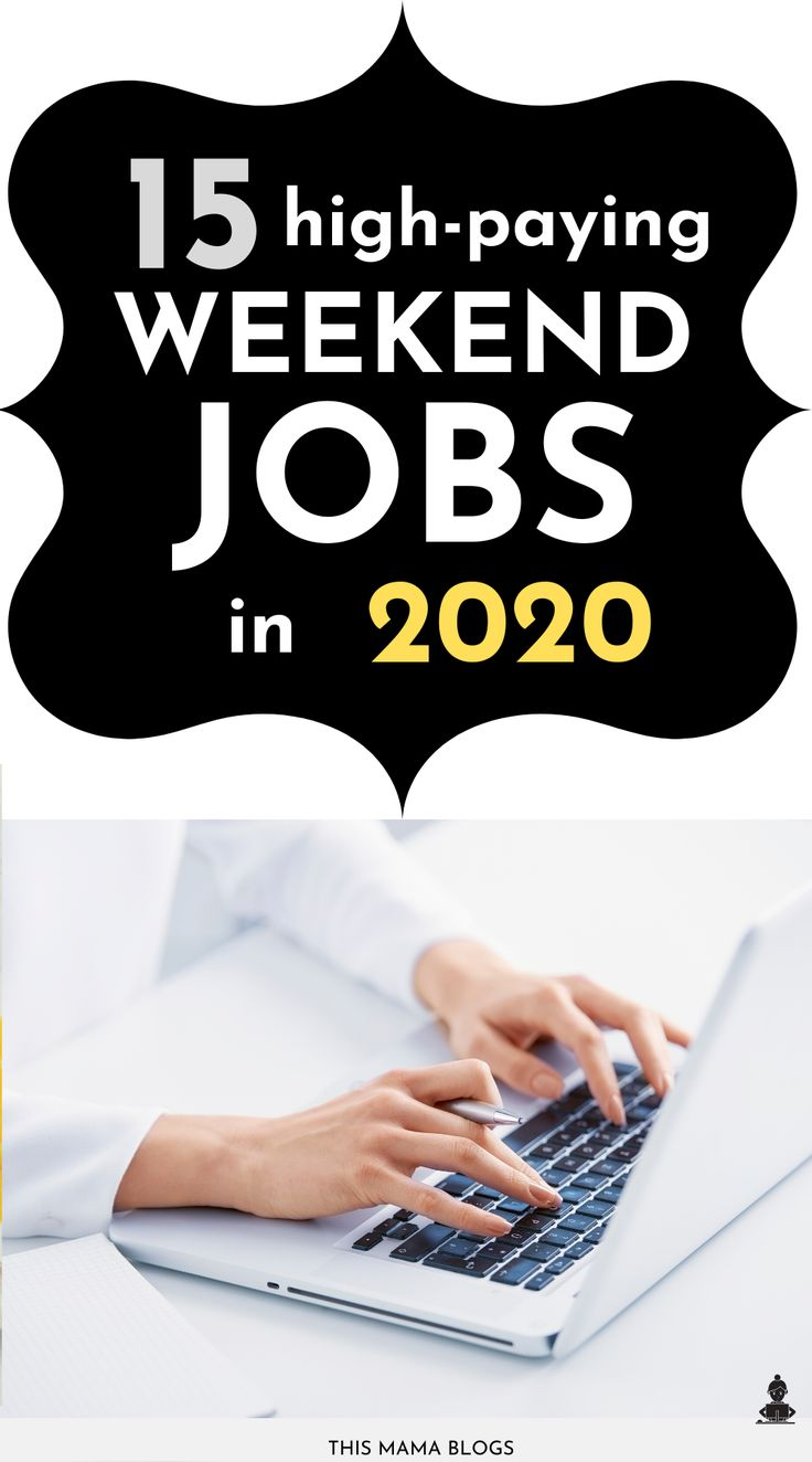 16 best weekend jobs near me for 2020 with images