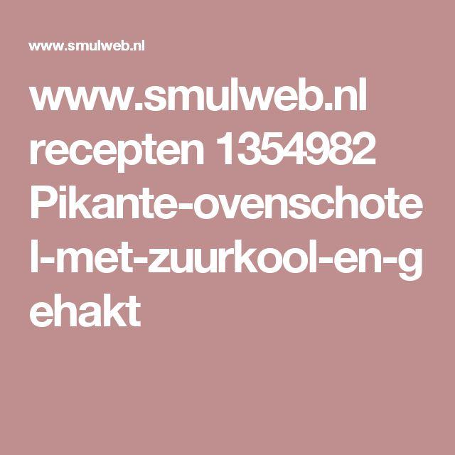 www.smulweb.nl recepten 1354982 Pikante-ovenschotel-met-zuurkool-en-gehakt