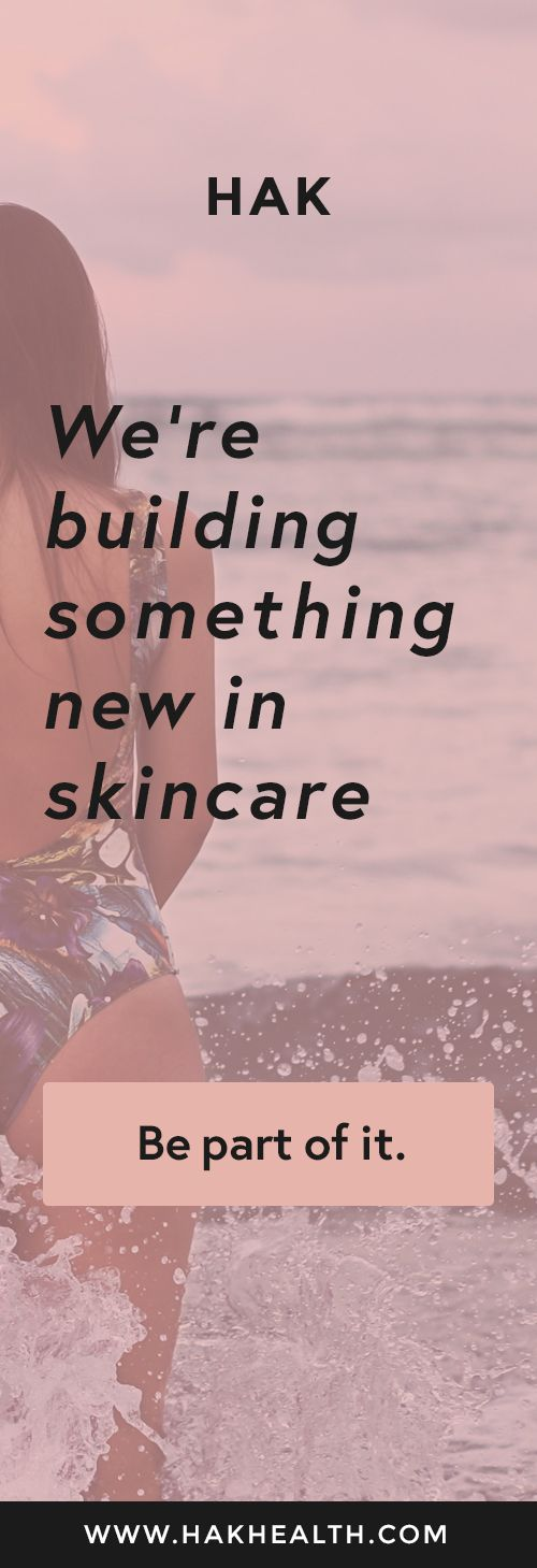 We're building something new in skincare that will launch in late 2017. Be part of it by visiting @hakhealth