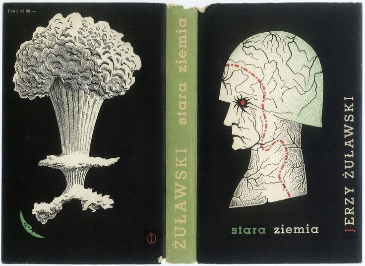 Book cover by Daniel Mróz. TRYLOGIA KSIĘŻYCOWA. STARA ZIEMIA. Kraków 1959, Wydawnictwo Literackie.