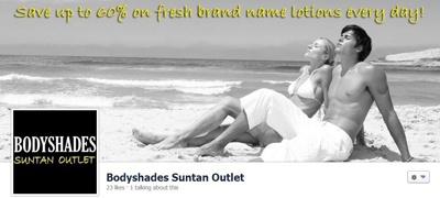 bodyshades  https://www.facebook.com/pages/Bodyshades-Suntan-Outlet/320906014689033?fref=ts