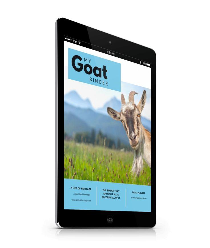 My Goat Binder Goat health, Raising goats, Goat care