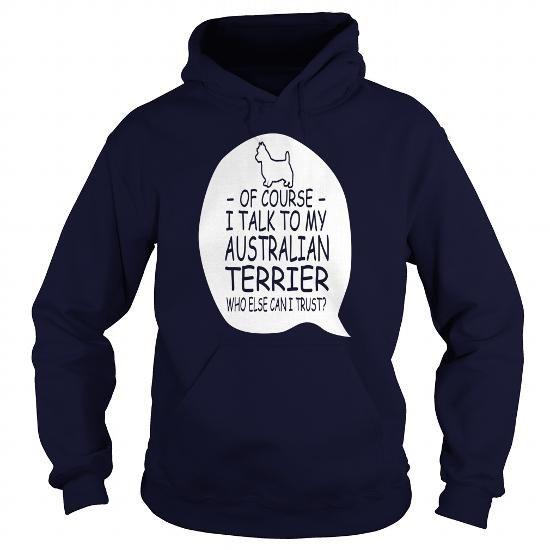 Australian Terrier, Australian Terrier dog - #gift for teens #graduation gift. Australian Terrier, Australian Terrier dog, gift amor,shirt. PURCHASE NOW =>...