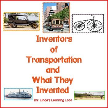 A great resource to use when teaching about transportation, or different types of inventors. This resource uses the names of the inventors of: bicycle, steamboat, trolley, airplane (I use Orville and Wilbur Wright), and Henry Ford (he did invent the car but he invented a way to better manufacture a car).