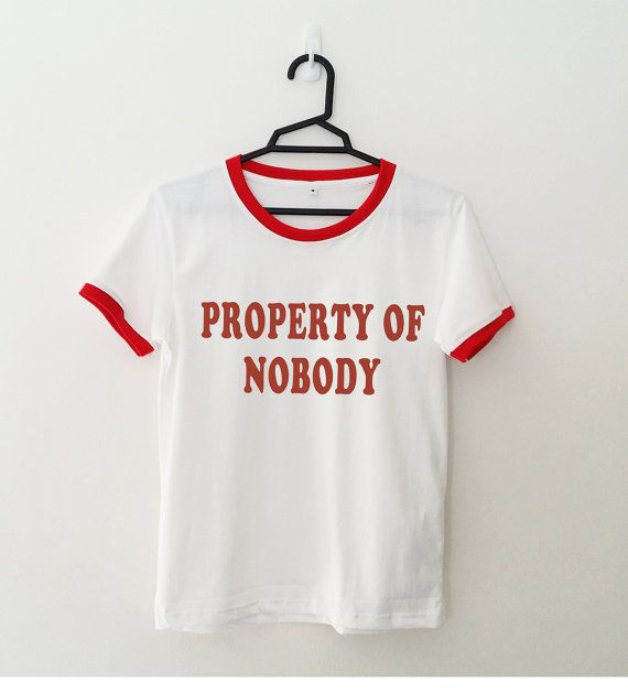 Property of nobody funny t-shirts tumblr shirts with by SpiceTeen