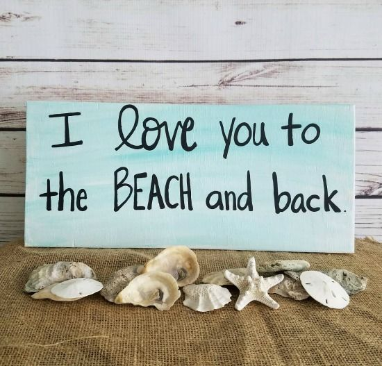 I Love you to the Beach and Back Wood Sign made in USA... http://www.beachblissdesigns.com/2017/04/i-love-you-to-beach-and-back-wood-sign.html