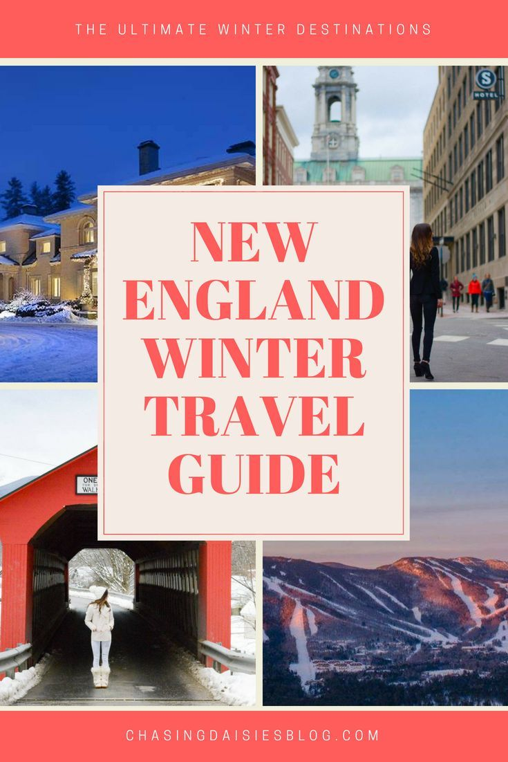A Guide To Winter Getaways In New England Best Of Americas Family