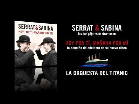 Serrat & Sabina - Hoy Por Ti, Mañana Por Mí (Audio)
