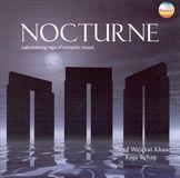 Nocturne: Late Evening Raga of Romantic Mood [CD]
