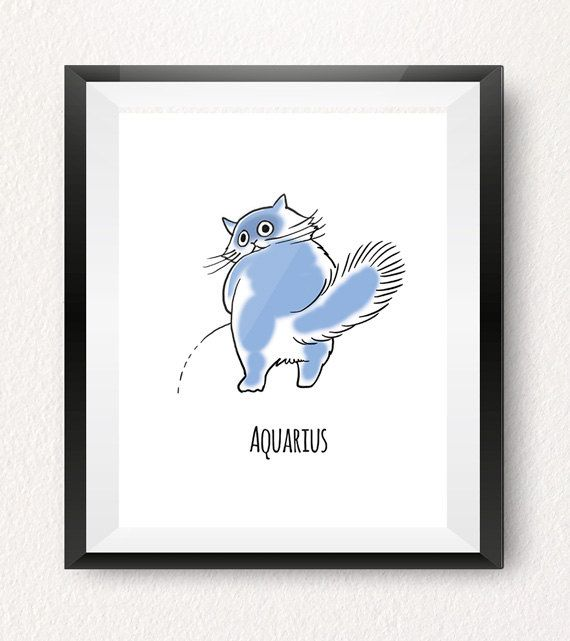 AQUARIUS (January 20 to February 18)  Aquarius art print is part of our Cat-strology collection! (and one of my personal favourites!)  This cat illustration is the perfect gift for an Aquarius who appreciates cats and has a great sense of humour!