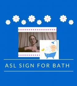 Baby Sign Language Video Dictionary: ASL Sign Bath