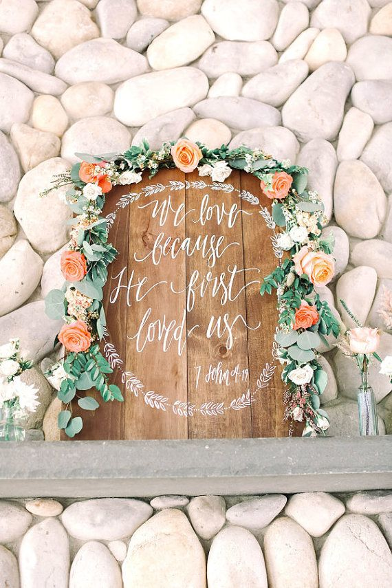 We Love Because He First Loved Us Sign, Rustic Wedding Sign, Bible Verse Sign, Rustic Wedding, Wall Art, Farmhouse Decor | 30x22