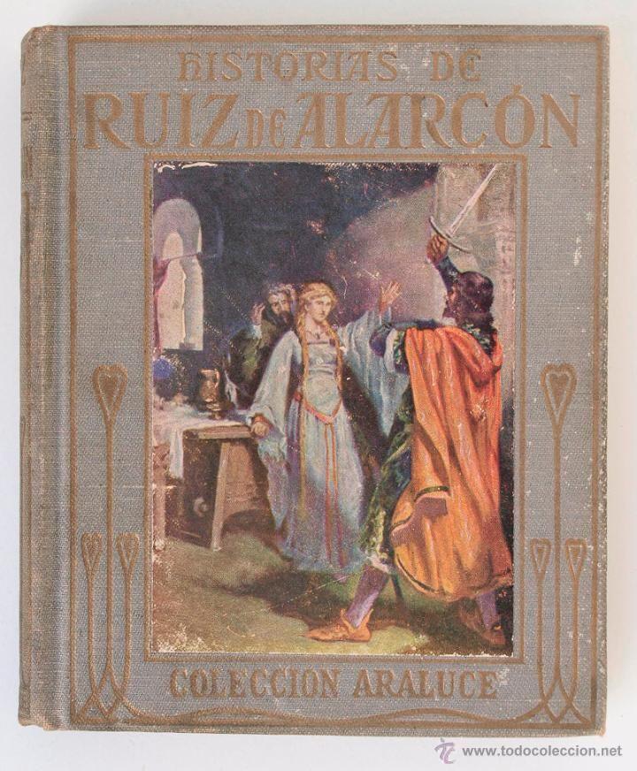 Historias de Ruiz de Alarcón - Colección Araluce 1941 - Foto 1