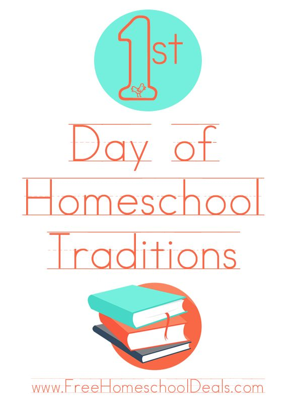 First Day of Homeschool Traditions | Free Homeschool Deals ©