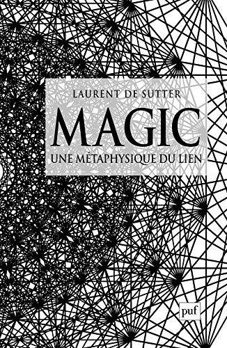 Magic : une métaphysique du lien | 362.28 SUT