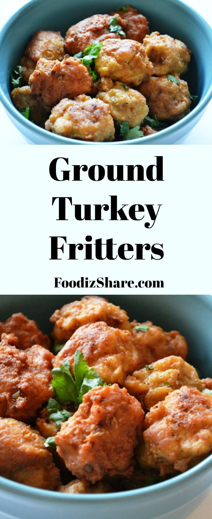Highly flavorful turkey fritters great as an appetizer, snack or a side. #recipes #healthy #easyrecipe #comfortfood #snack